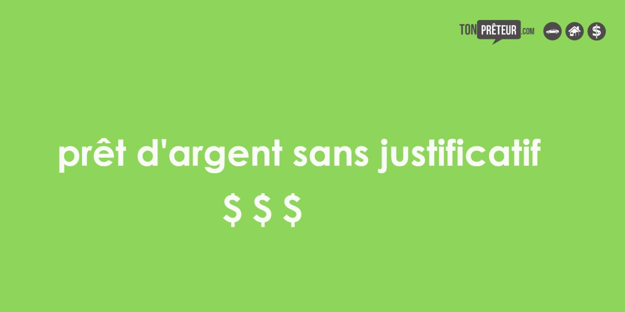 argent sans justificatif