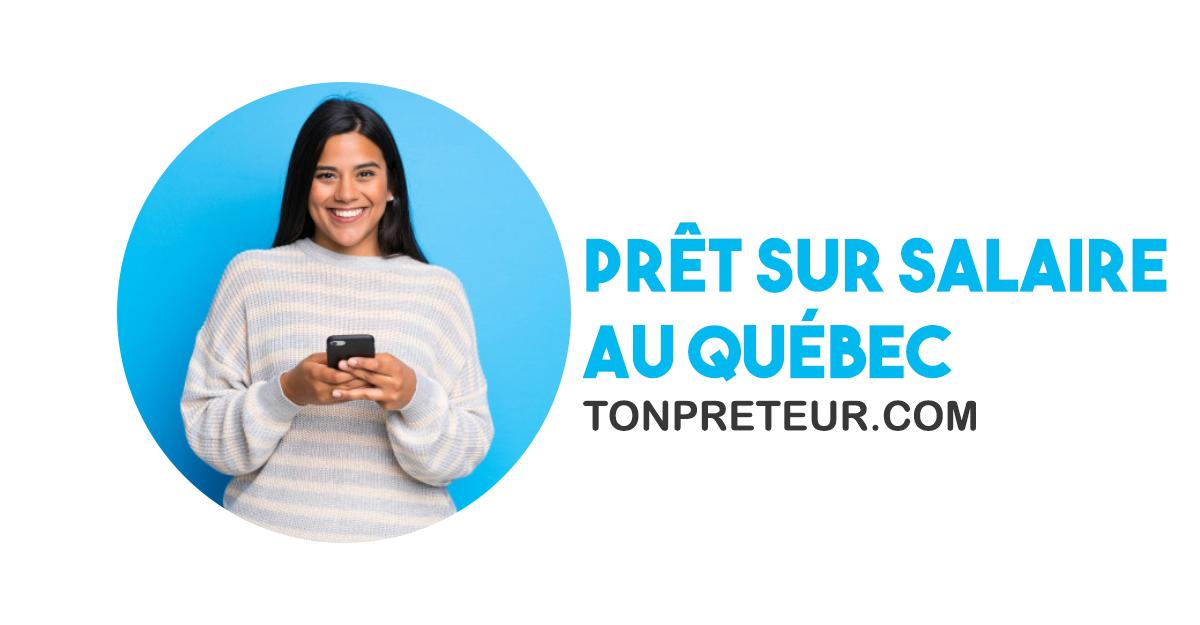 prêt sur salaire au Québec